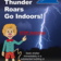 When Thunder Roars, Go Indoors!